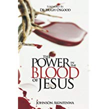 The Power in the Blood of Jesus 22 Nov 2017 by Johnson Akinfenwa